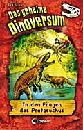 Das geheime Dinoversum - In den Fängen des Pr ...