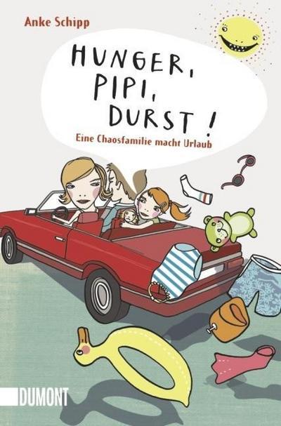 hunger-pipi-durst-eine-chaosfamilie-macht-urlaub-taschenbucher-