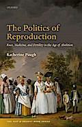 POLITICS OF REPRODUCTION