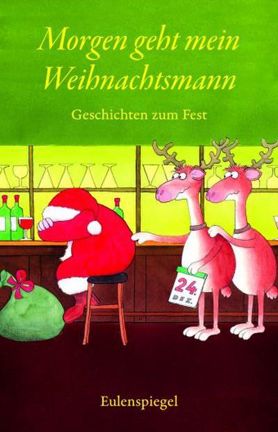 Morgen geht mein Weihnachtsmann