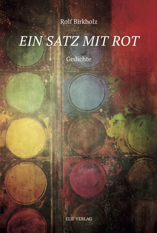 Ein-Satz-mit-Rot-Birkholz-Rolf
