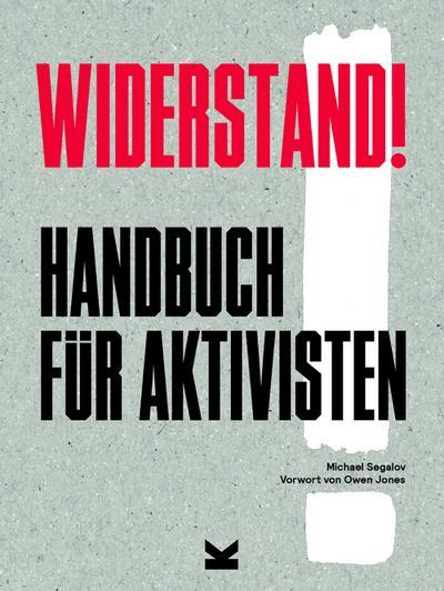 Widerstand!: Handbuch für Aktivisten