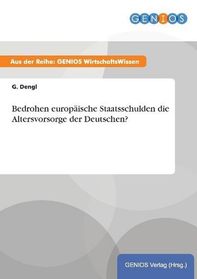 bedrohen-europaische-staatsschulden-die-altersvorsorge-der-deutschen-