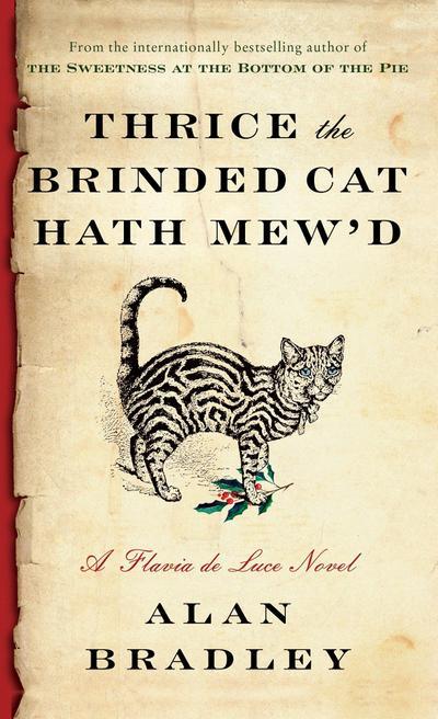thrice-the-brinded-cat-hath-mew-d-a-flavia-de-luce-novel