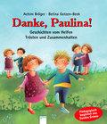 Danke, Paulina!: Geschichten vom Helfen, Trös ...
