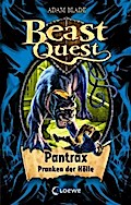 Beast Quest - Pantrax, Pranken der Hölle: Ban ...