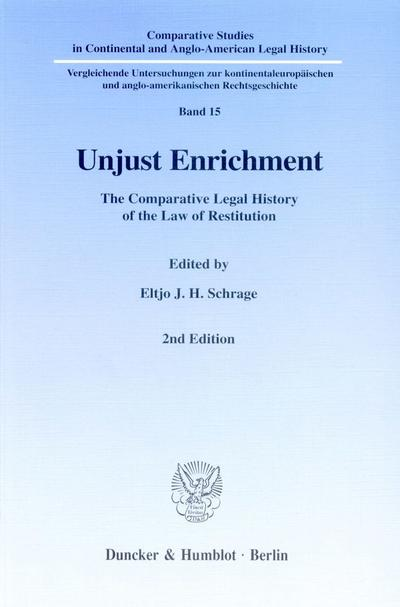 unjust-enrichment-the-comparative-legal-history-of-the-law-of-restitution-comparative-studies-in