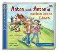 Anton und Antonia machen immer Chaos (2 CD):  ...