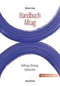 Handbuch Alltag: Haltung, Atmung, Lebenssinn