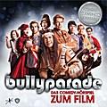 Bullyparade - Der Film, 1 Audio-CD