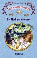Die Piratenprinzessin 03: Der Fluch der Meerh ...