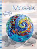 Mosaik: Grundlagen Schritt für Schritt
