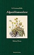 Alpenblumenlese: Kleine Prosa