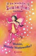 Wohin, Wanda Wattewolke? (Die fabelhaften Zau ...