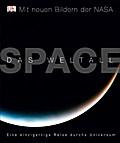 SPACE - Das Weltall: Eine einzigartige Reise  ...