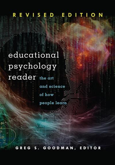 educational-psychology-reader-the-art-and-science-of-how-people-learn-revised-edition-educationa