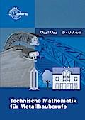Technische Mathematik für Metallbauberufe: ohne Formeln