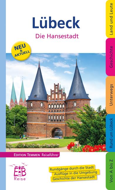 NEU Lübeck - Die Hansestadt Martin Thoemmes 084846