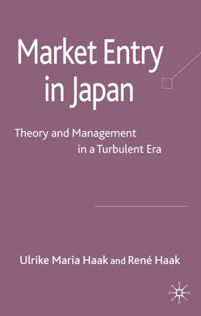 market-entry-in-japan-theory-and-management-in-a-turbulent-era