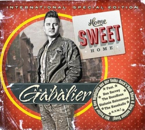 Home Sweet Home-International Special Edition Andreas Gabalier - Deutschland - Home Sweet Home-International Special Edition Andreas Gabalier - Deutschland