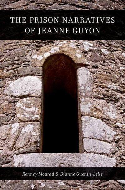 the-prison-narratives-of-jeanne-guyon-aar-religions-in-translation-