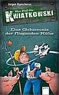 Das Geheimnis der fliegenden Kühe: Ein Fall f ...