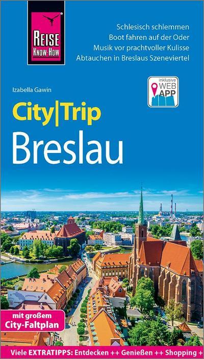 reise-know-how-citytrip-breslau-reisefuhrer-mit-stadtplan-und-kostenloser-web-app