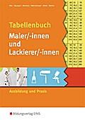Tabellenbuch Maler/-innen und Lackierer/-inne ...