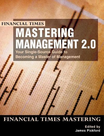 mastering-management-2-0-your-single-source-guide-to-becoming-a-master-of-management-ft-mastering-