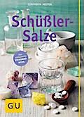 Schüßler-Salze (Die großen GU Ratgeber)