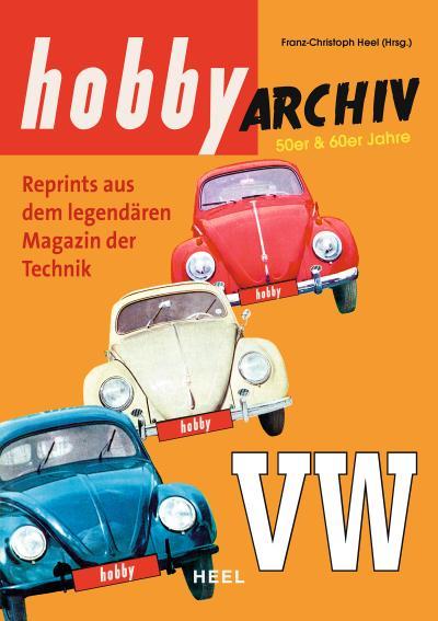 hobby Archiv VW 50er & 60er