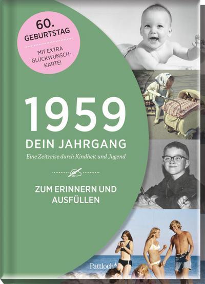 1959-dein-jahrgang-eine-zeitreise-durch-kindheit-und-jugend-zum-erinnern-und-ausfullen-60-gebu