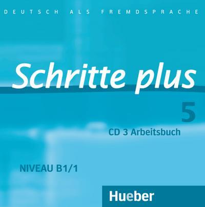 schritte-plus-5-deutsch-als-fremdsprache-audio-cd-zum-arbeitsbuch-mit-interaktiven-ubungen