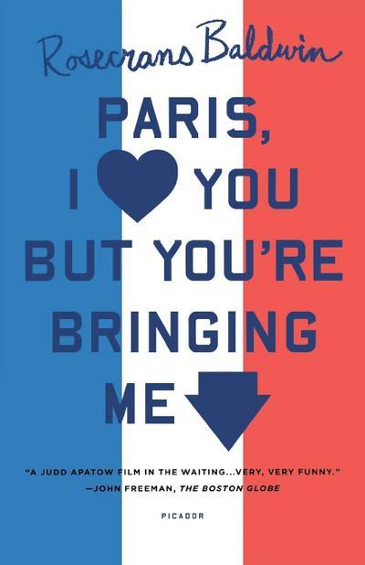 paris-i-love-you-but-you-re-bringing-me-down