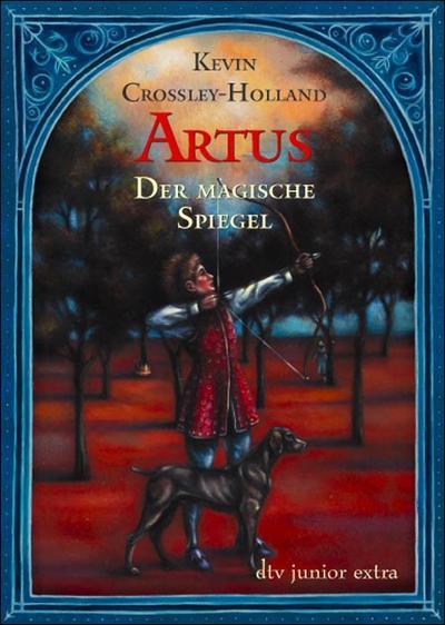 artus-der-magische-spiegel-roman