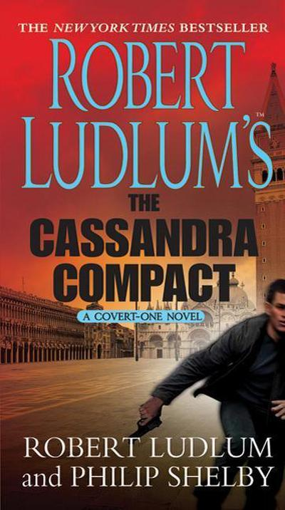 robert-ludlum-s-the-cassandra-compact-a-covert-one-novel-the-covert-one-novels-