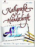 Kalligrafie & Handschrift: Alphabete, Übungen ...