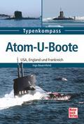 Atom-U-Boote: USA, England und Frankreich (Typenkompass)
