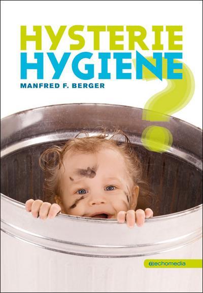 hysterie-hygiene-