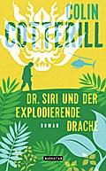 Dr. Siri und der explodierende Drache - Dr. S ...