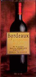 Bordeaux, Meisterwerke der Natur, Die 90 größ ...