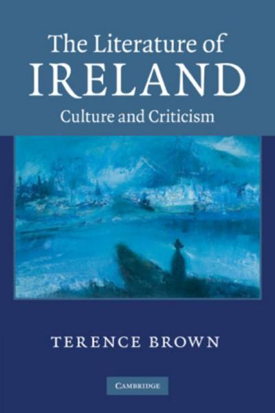 the-literature-of-ireland-culture-and-criticism