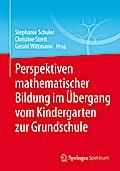 Perspektiven mathematischer Bildung im Überga ...