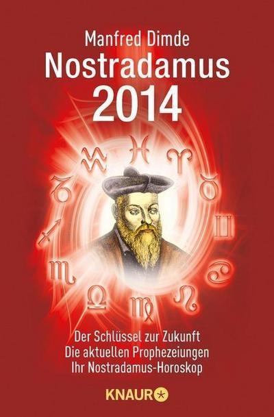 nostradamus-2014-der-schlussel-zur-zukunft-die-aktuellen-prophezeiungen-ihr-nostradamus-horosko