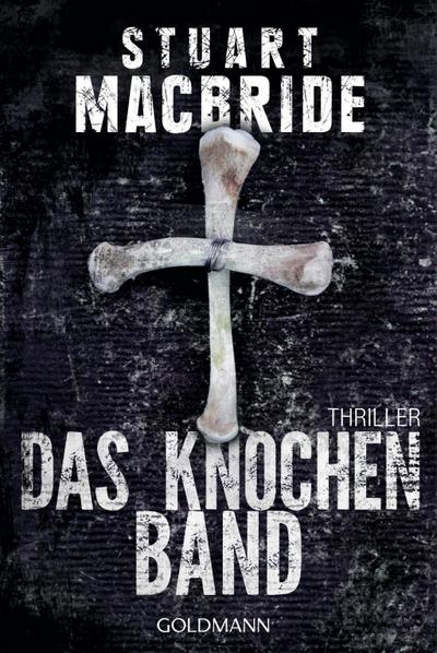 das-knochenband-thriller-detective-sergeant-logan-mcrae-band-8-