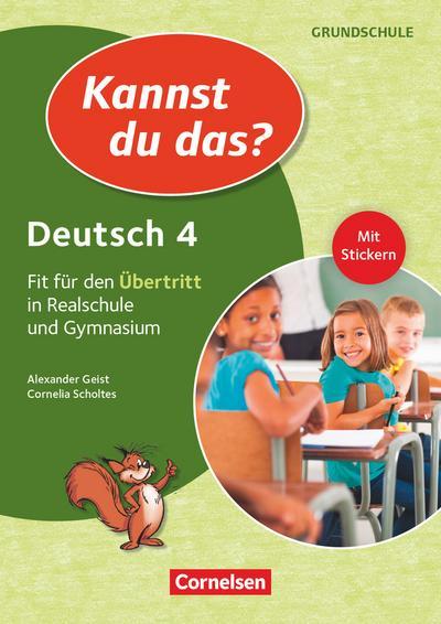 kannst-du-das-neubearbeitung-4-jahrgangsstufe-deutsch-fit-fur-den-ubertritt-in-realschule-un