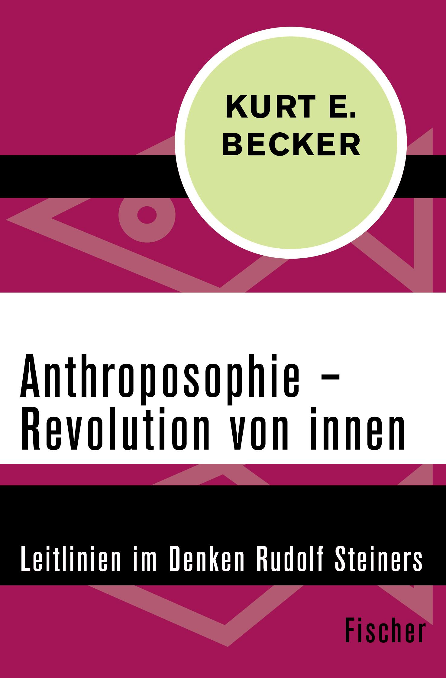 Anthroposophie-Revolution-von-innen-Kurt-E-Becker