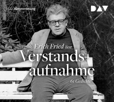 Verstandsaufnahme. 61 Gedichte: Autorenlesung mit Erich Fried (1 CD)