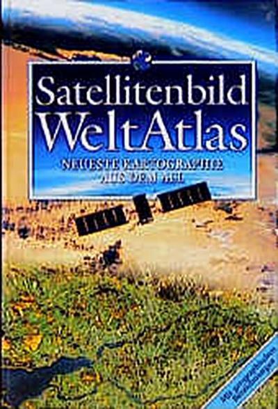 satellitenbild-weltatlas-bechtermunz-neueste-kartographie-aus-dem-all