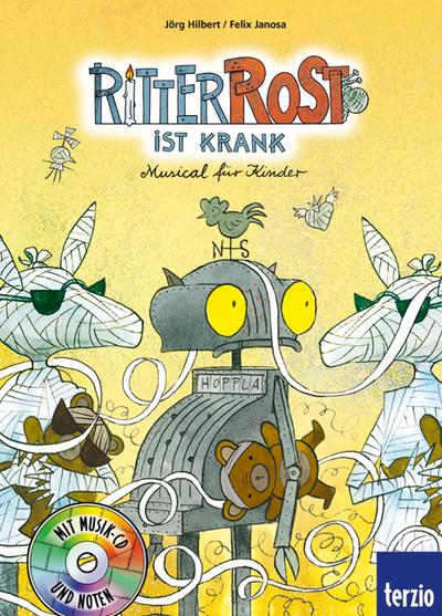 Ritter Rost ist krank: Band 10